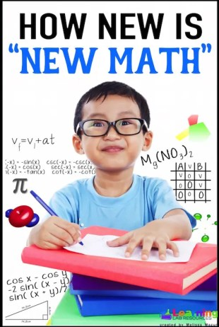 "How new is ""New Math""?  The difference between math strategies and the Common Core."