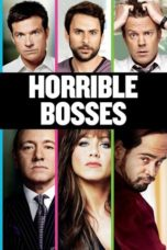 Nonton Movie Horrible Bosses Sub Indo