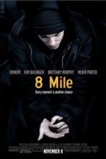 Nonton Movie 8 Mile Sub Indo
