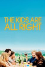 Nonton Movie The Kids Are All Right Sub Indo