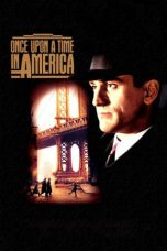 Nonton Movie Once Upon a Time in America Sub Indo
