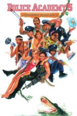 Nonton Movie Police Academy 5: Assignment Miami Beach Sub Indo
