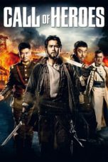 Nonton Movie Call of Heroes Sub Indo