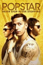 Nonton Movie Popstar: Never Stop Never Stopping Sub Indo