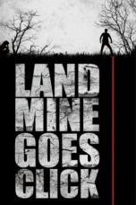 Nonton Movie Landmine Goes Click Sub Indo