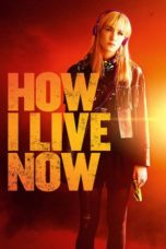 Nonton Movie How I Live Now Sub Indo