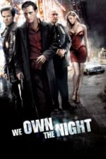 Nonton Movie We Own the Night Sub Indo