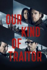 Nonton Movie Our Kind of Traitor Sub Indo