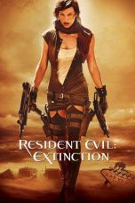 Nonton Movie Resident Evil: Extinction Sub Indo