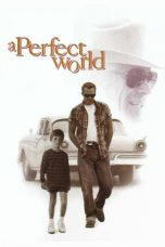 Nonton Movie A Perfect World Sub Indo