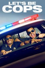 Nonton Movie Let's Be Cops Sub Indo