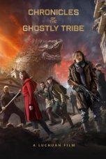 Nonton Movie Chronicles of the Ghostly Tribe Sub Indo