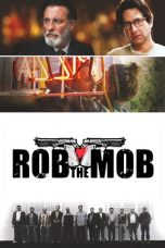 Nonton Movie Rob the Mob Sub Indo