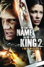 Nonton Movie In the Name of the King 2: Two Worlds Sub Indo