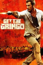 Nonton Movie Get the Gringo Sub Indo