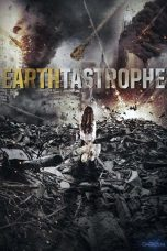 Nonton Movie Earthtastrophe (2016) Sub Indo