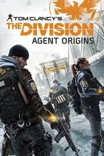 Nonton Movie The Division: Agent Origins (2016) Sub Indo