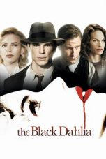 Nonton Movie The Black Dahlia (2006) Sub Indo