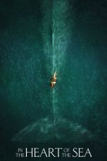Nonton Movie In the Heart of the Sea Sub Indo