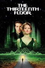 Nonton Movie The Thirteenth Floor (1999) Sub Indo