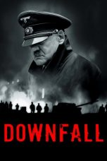 Nonton Movie Downfall (2004) Sub Indo