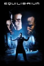 Nonton Movie Equilibrium (2002) Sub Indo