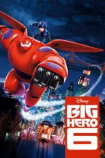Nonton Movie Big Hero 6 (2014) Sub Indo