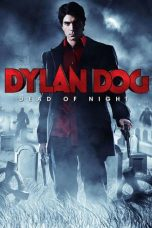 Nonton Movie Dylan Dog: Dead of Night (2010) Sub Indo