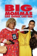 Nonton Movie Big Mommas: Like Father, Like Son (2011) Sub Indo