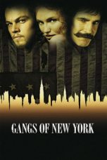 Nonton Movie Gangs of New York (2002) Sub Indo