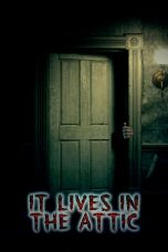 Nonton Movie It Lives in the Attic (2016) Sub Indo