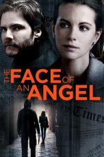 Nonton Movie The Face of an Angel (2014) Sub Indo