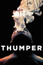 Nonton Movie Thumper (2017) Sub Indo