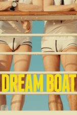 Nonton Movie Dream Boat (2017) Sub Indo