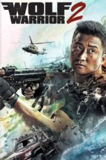 Nonton Movie Wolf Warrior 2 (2017) Sub Indo