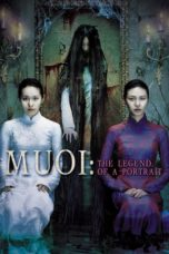Nonton Movie Muoi: The Legend of a Portrait (2007) Sub Indo