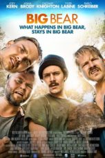 Nonton Movie Big Bear (2017) Sub Indo