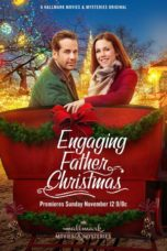 Nonton Movie Engaging Father Christmas (2017) Sub Indo