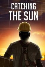 Nonton Movie Catching the Sun (2015) Sub Indo