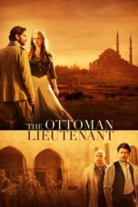 Nonton Movie The Ottoman Lieutenant (2017) Sub Indo