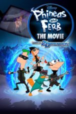 Nonton Movie Phineas and Ferb the Movie: Across the 2nd Dimension (2011) Sub Indo