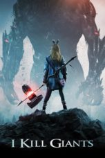 Nonton Movie I Kill Giants (2017) Sub Indo