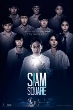 Nonton Movie Siam Square (2017) Sub Indo