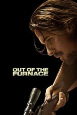 Nonton Movie Out of the Furnace (2013) Sub Indo