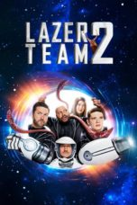 Nonton Movie Lazer Team 2 (2018) Sub Indo