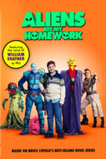 Nonton Movie Aliens Ate My Homework (2018) Sub Indo
