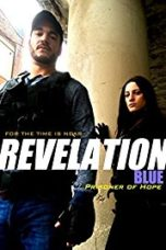 Nonton Movie Revelation Blue: Prisoner of Hope (2015) Sub Indo