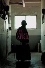 Nonton Movie The End of April (2017) Sub Indo
