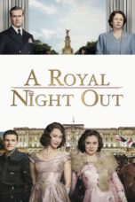 Nonton Movie A Royal Night Out (2015) Sub Indo