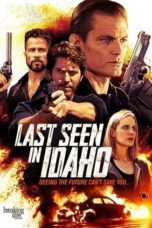 Nonton Movie Last Seen in Idaho (2018) Sub Indo